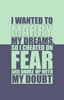 I Wanted To Marry My Dreams Gym Quotes Poster Poster