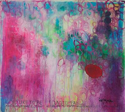 Poster featuring the painting Id Like To Be Unstoppable by Laurie Maves ART