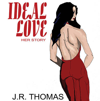 Poster featuring the digital art Ideal Love Book Cover by Jayvon Thomas