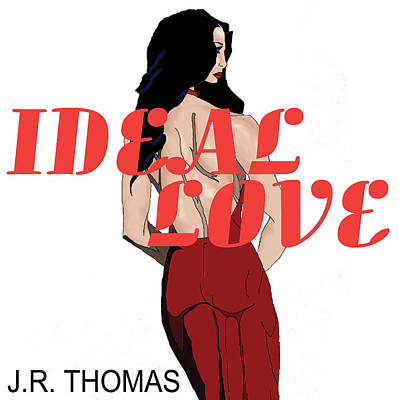 Poster featuring the digital art Ideal Love Cover by Jayvon Thomas