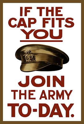 If The Cap Fits You Join The Army Poster by War Is Hell Store