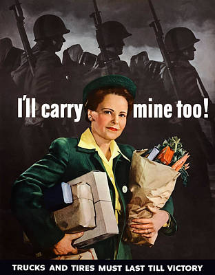 I'll Carry Mine Too Poster by War Is Hell Store