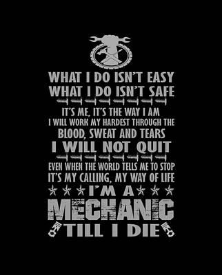 Im A Mechanic Till I Die Poster by Sophia