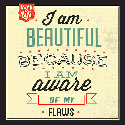 I'm Beautiful Poster by Naxart Studio