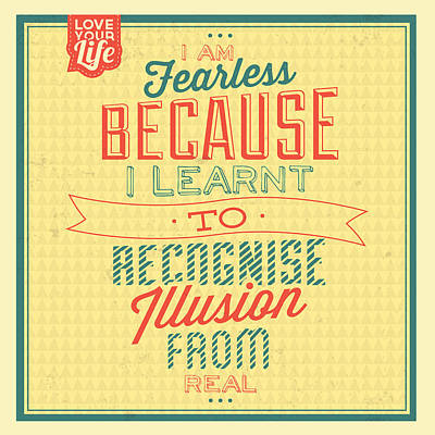 I'm Fearless Poster by Naxart Studio