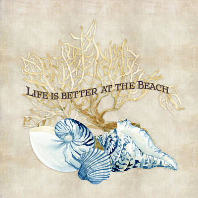 Indigo Ocean - Life Is Better At The Beach Poster by Audrey Jeanne Roberts