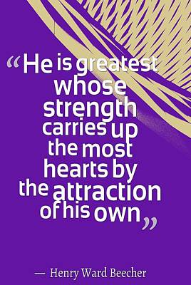 Inspirational Quotes - Motivational , Leadership - 56 Henry Ward Beecher Poster