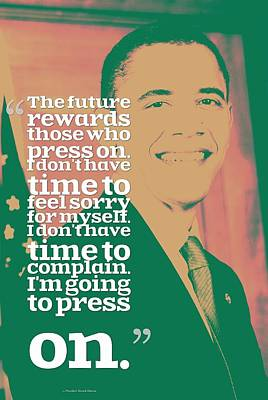 Inspirational Quotes - Motivational - 19 By President Barack Obama Poster