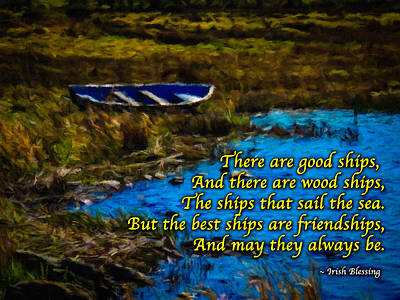Irish Blessing - There Are Good Ships... Poster