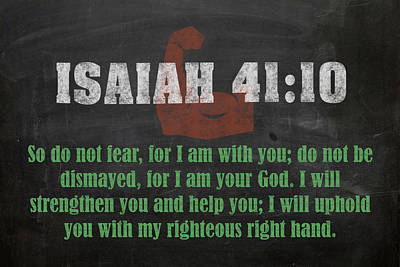 Isaiah 41 10 Inspirational Quote Bible Verses On Chalkboard Art Poster by Design Turnpike