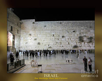 Israel Western Wall - Our Heritage Now And Forever Poster