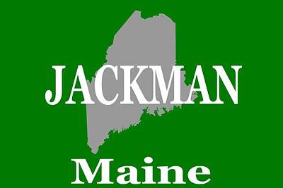 Poster featuring the photograph Jackman Maine State City And Town Pride  by Keith Webber Jr