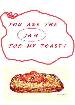 Poster featuring the drawing Jam For My Toast by Denise Fulmer
