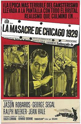 Jason Robards As Al Capone  Spanish Theatrical  Poster The St. Valentines Day Massacre 1967  Poster