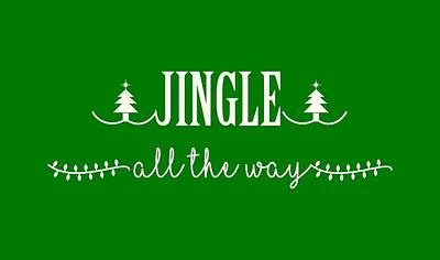Jingle All The Way Poster by Heidi Hermes