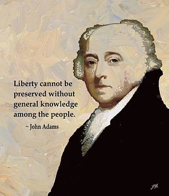 John Adams And Quote Poster by Linda Mears