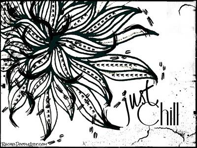 Poster featuring the drawing Just Chill by Rachel Maynard