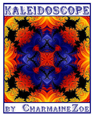 Poster featuring the digital art Kaleidoscope 1 by Charmaine Zoe