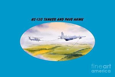 Kc-130 Tanker Aircraft And Pave Hawk With Banner Poster by Bill Holkham