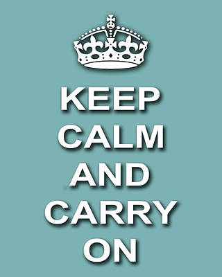 Keep Calm And Carry On Poster Print Teal Background Poster