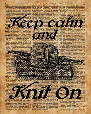 Keep Calm And Knit On Poster by Jacob Kuch