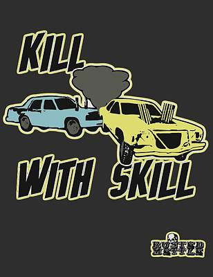 Kill With Skill Poster by George Randolph Miller