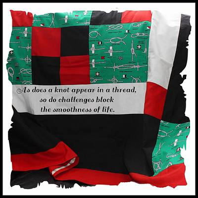 Knots On A Quilt With Quote Poster