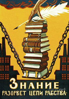 Knowledge Will Break The Chains Of Slavery, 1920 Poster by Alexei Radakov