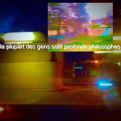 La Plupart Des Gens Sont Profonds Philosophes Most People Are Profound Philosophers Poster by Contemporary Luxury Fine Art