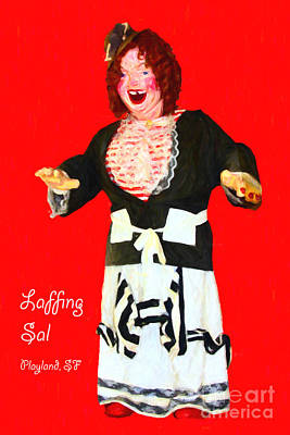 Laffing Sal - Playland At The Beach - San Francisco - 7d14361 - Red With Text Poster