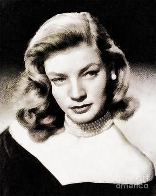 Lauren Bacall, Hollywood Legend By John Springfield Poster by John Springfield