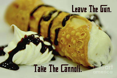 Leave The Gun Take The Cannoli Poster
