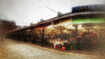 Poster featuring the photograph Leicester Market by Isabella F Abbie Shores FRSA