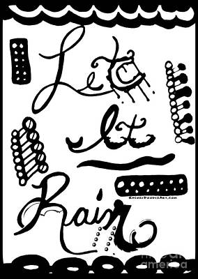 Poster featuring the drawing Let It Rain by Rachel Maynard