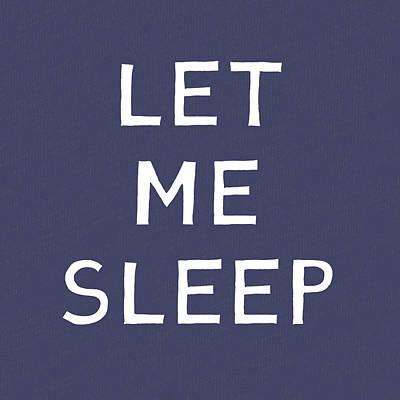 Let Me Sleep Blue- Art By Linda Woods Poster
