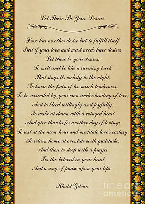 Let These Be Your Desires By Khalil Gibran Poster
