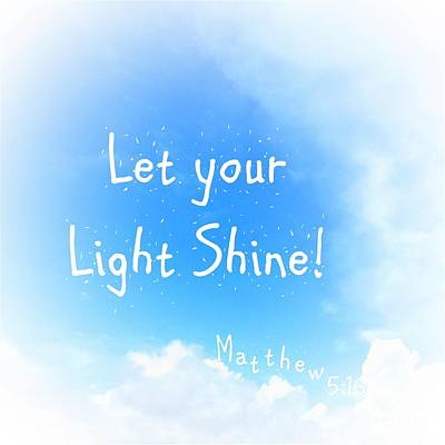 Let Your Light Shine Poster by Eloise Schneider