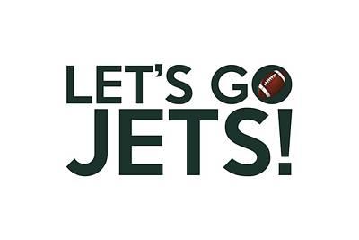 Let's Go Jets Poster by Florian Rodarte