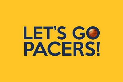 Let's Go Pacers Poster by Florian Rodarte