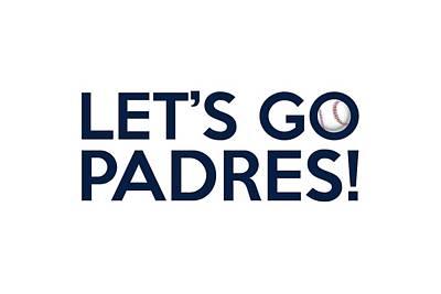 Let's Go Padres Poster by Florian Rodarte
