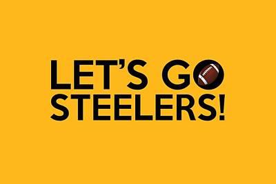 Let's Go Steelers Poster by Florian Rodarte