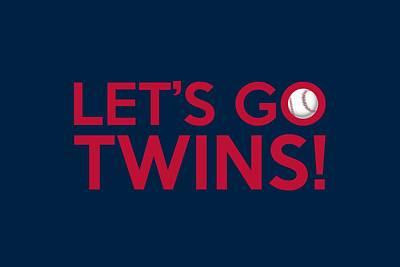 Let's Go Twins Poster by Florian Rodarte
