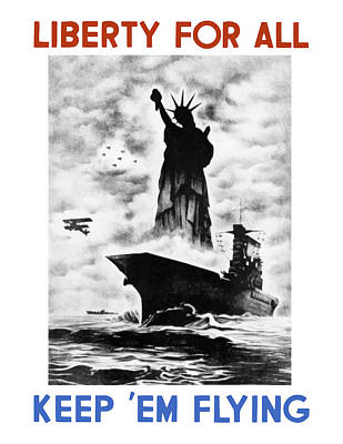 Liberty For All -- Keep 'em Flying  Poster by War Is Hell Store