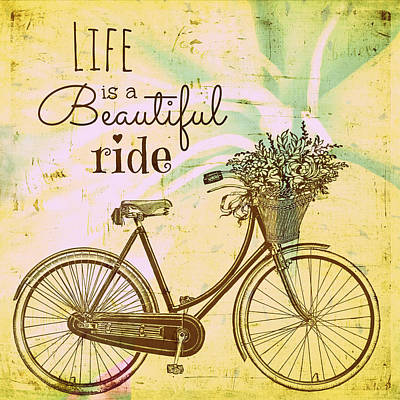 Life Is A Beautiful Ride Poster by Brandi Fitzgerald