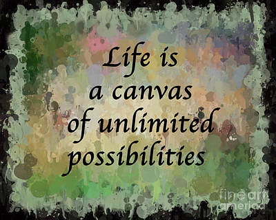 Life Is A Canvas Poster by Kerri Farley