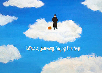 Life's A Journey Greeting Card Poster