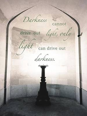 Light Drives Out Darkness Poster