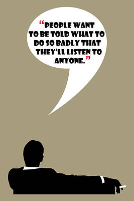 Listen To Anyone - Mad Men Poster Don Draper Quote Poster