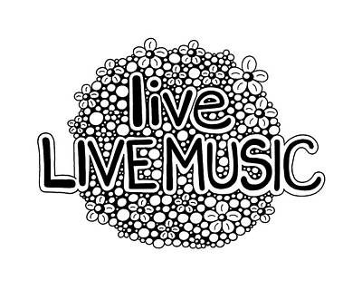 live LIVE MUSIC Poster by A Mad Doodler