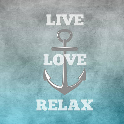 Live Love Anchor Poster by Inspired Arts